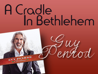 Guy Penrod - A Cradle In Bethlehem