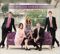 Mylon Hayes Family - Devoted