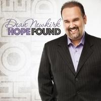 Dean Newkirk - Hope Found