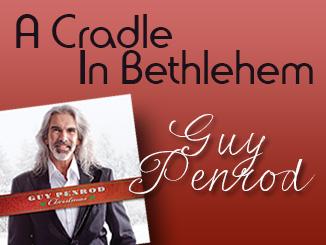 Guy Penrod - A Cradle In Bethlehem